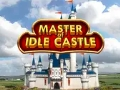 Master of Idle Castle