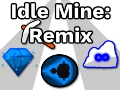 Idle Mine: Remix