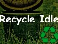 Recycle Idle